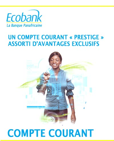 ecobank un compte courant prestige assorti d 39 avantages exclusifs. Black Bedroom Furniture Sets. Home Design Ideas