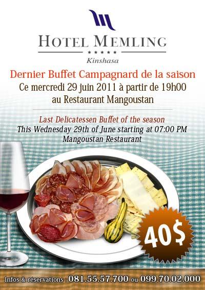 h tel memling dernier buffet campagnard de la saison ce 29 06 2011 partir de 19h00 au. Black Bedroom Furniture Sets. Home Design Ideas