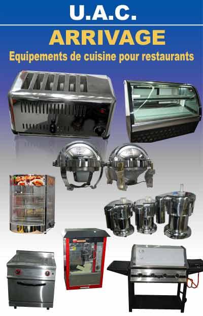 Arrivage d 39 quipements de cuisine pour restaurants chez uac for Equipement de cuisine pour restaurant